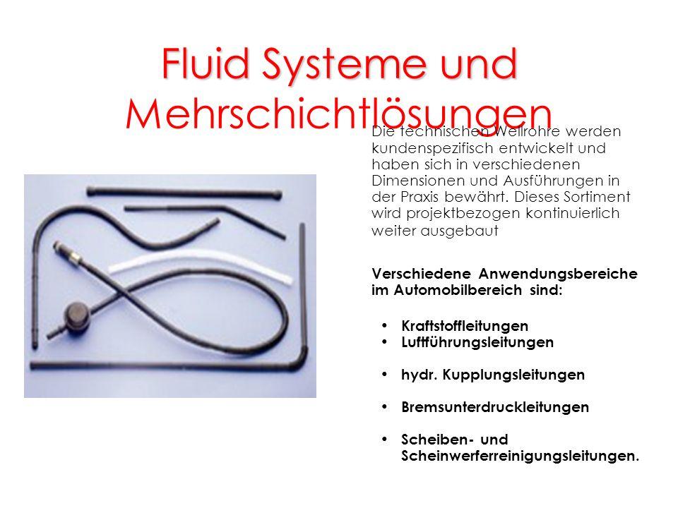 Fluid Systeme und Mehrschichtlösungen