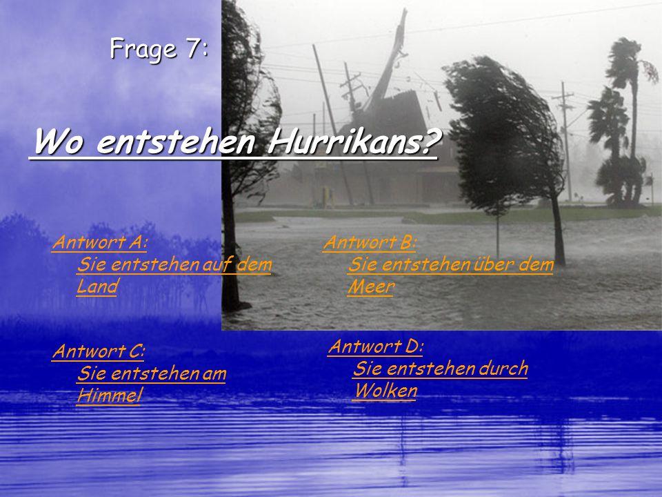 Wo entstehen Hurrikans