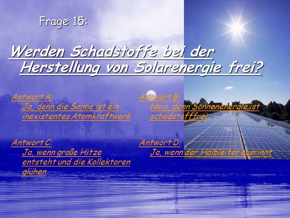 Werden Schadstoffe bei der Herstellung von Solarenergie frei