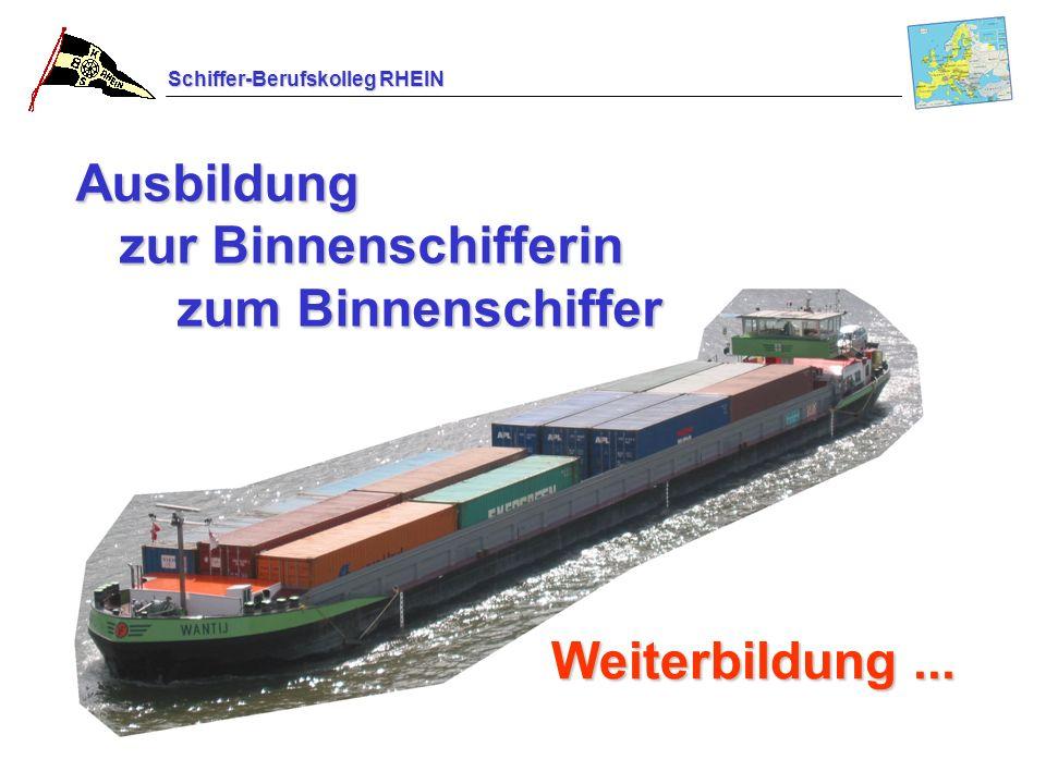 Ausbildung zur Binnenschifferin zum Binnenschiffer