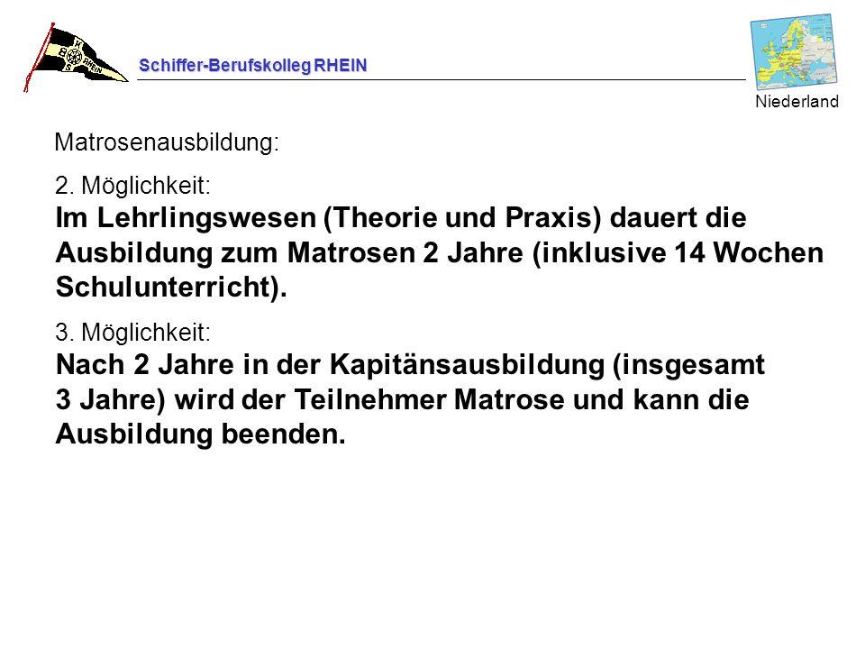 Niederland Matrosenausbildung: