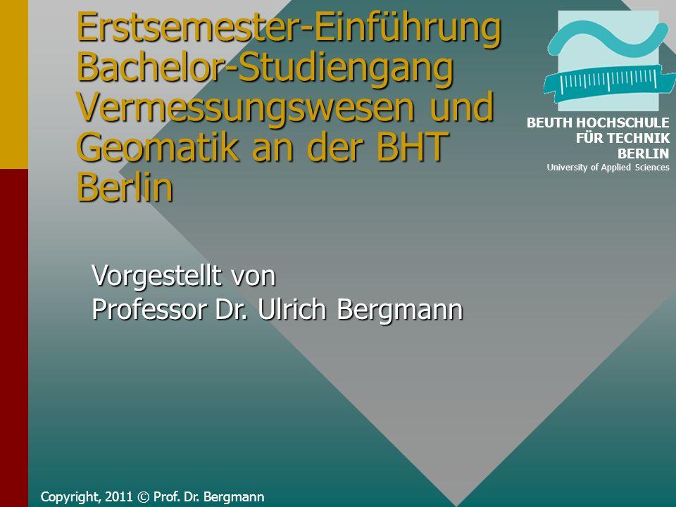 Erstsemester-Einführung Bachelor-Studiengang Vermessungswesen und Geomatik an der BHT Berlin