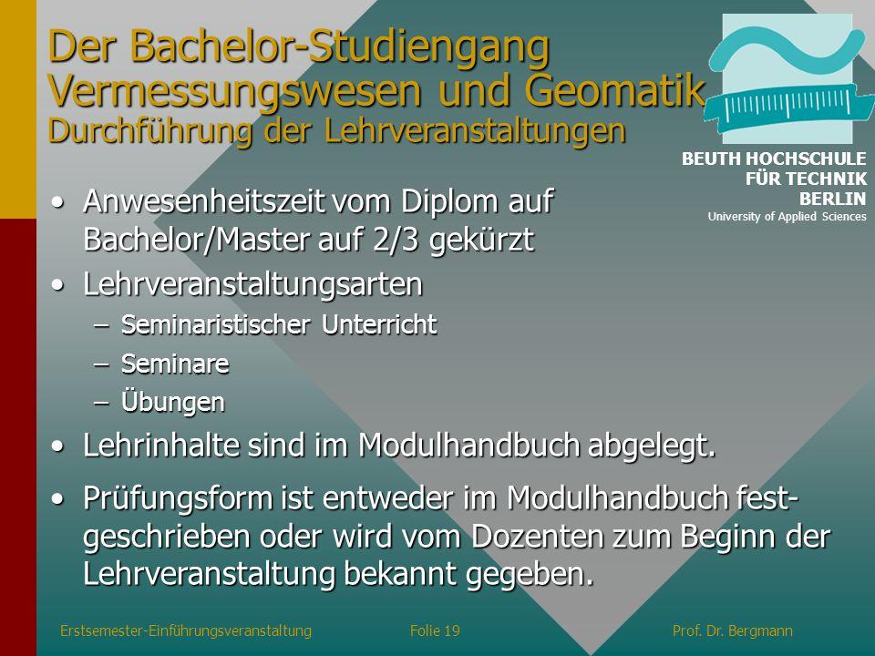 Der Bachelor-Studiengang Vermessungswesen und Geomatik Durchführung der Lehrveranstaltungen