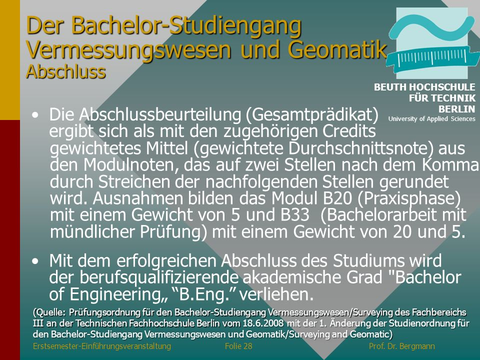 Der Bachelor-Studiengang Vermessungswesen und Geomatik Abschluss