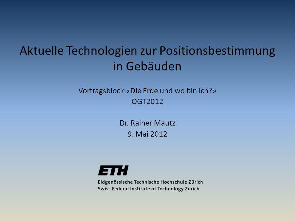 Aktuelle Technologien zur Positionsbestimmung in Gebäuden