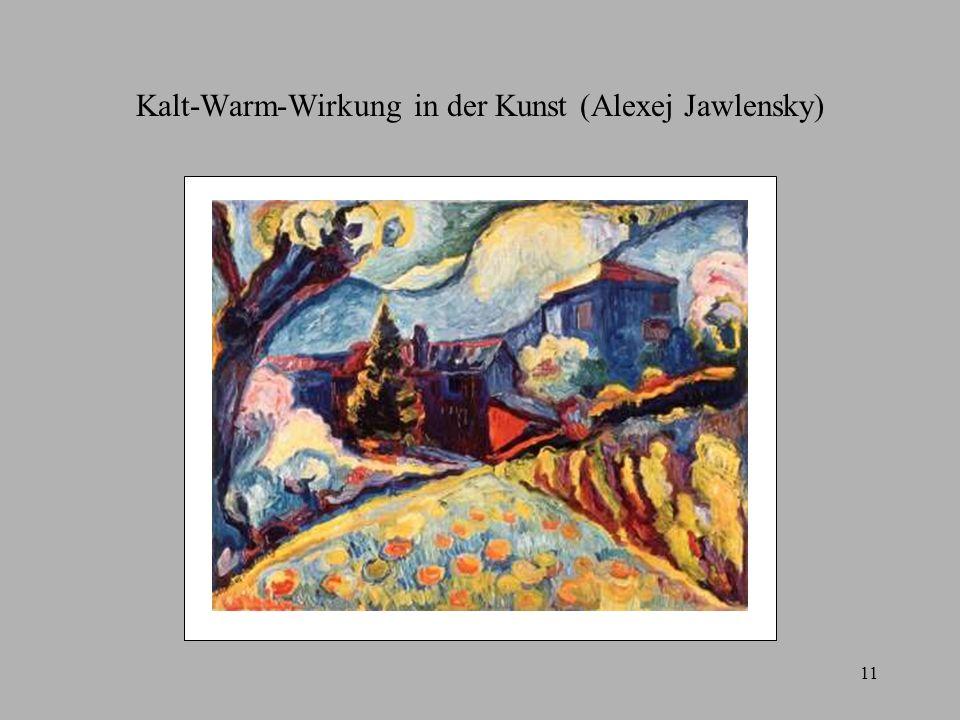 Kalt-Warm-Wirkung in der Kunst (Alexej Jawlensky)