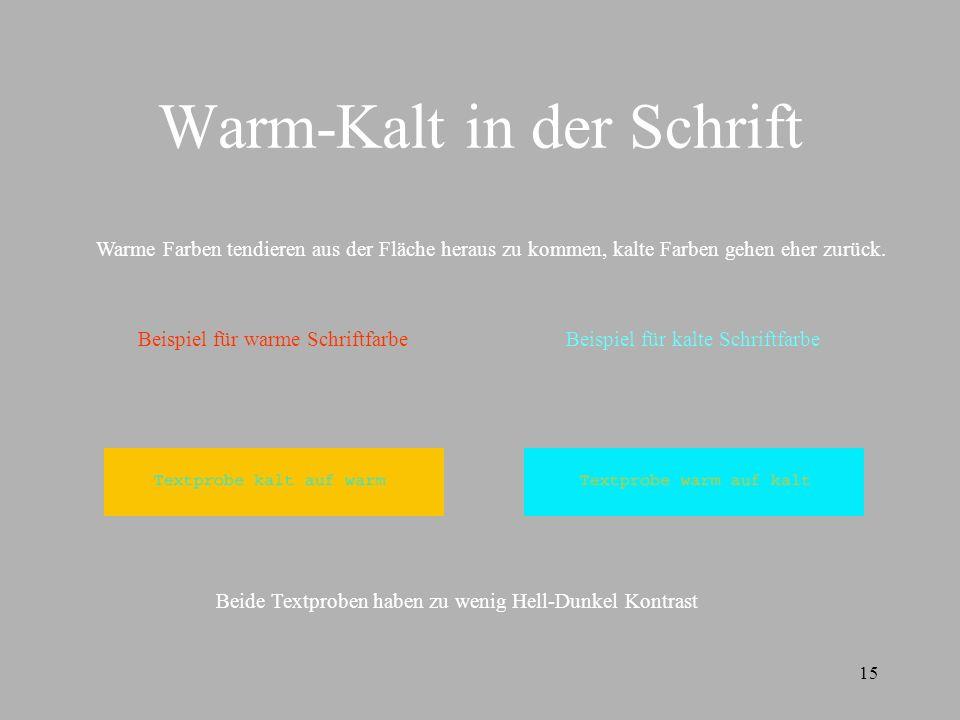 Warm-Kalt in der Schrift
