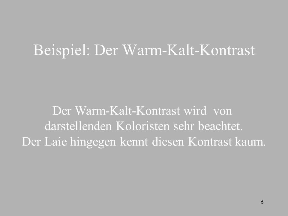 Beispiel: Der Warm-Kalt-Kontrast