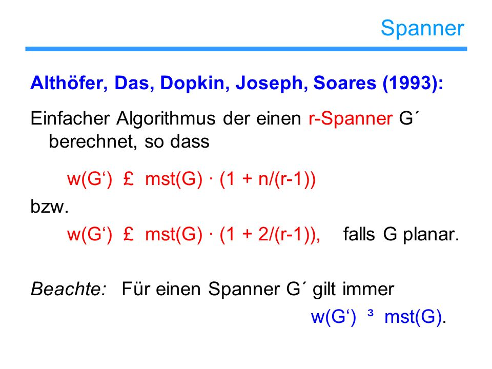 Spanner Althöfer, Das, Dopkin, Joseph, Soares (1993):