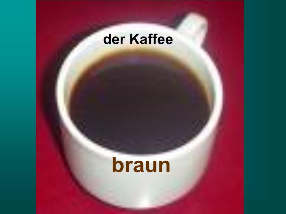 der Kaffee braun