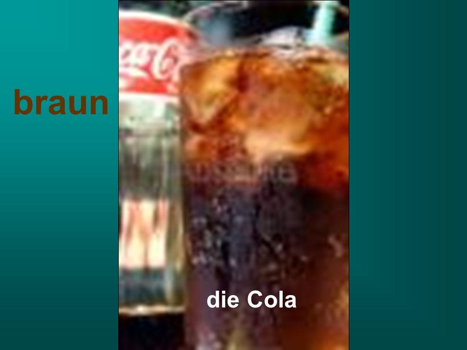 braun die Cola