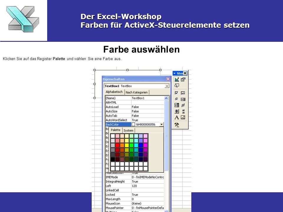 Farbe auswählen Der Excel-Workshop