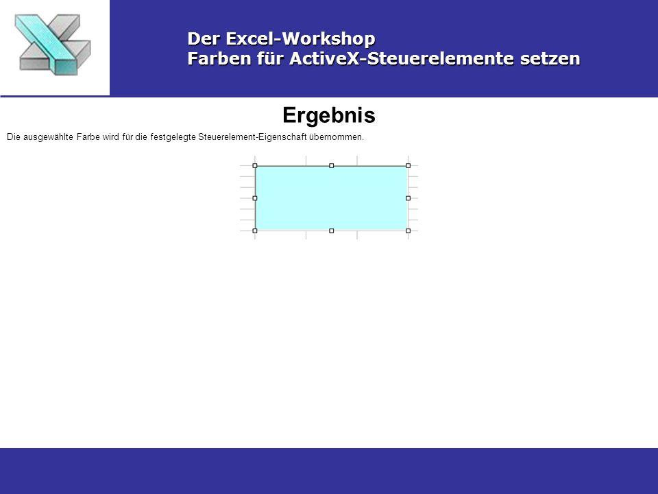 Ergebnis Der Excel-Workshop Farben für ActiveX-Steuerelemente setzen