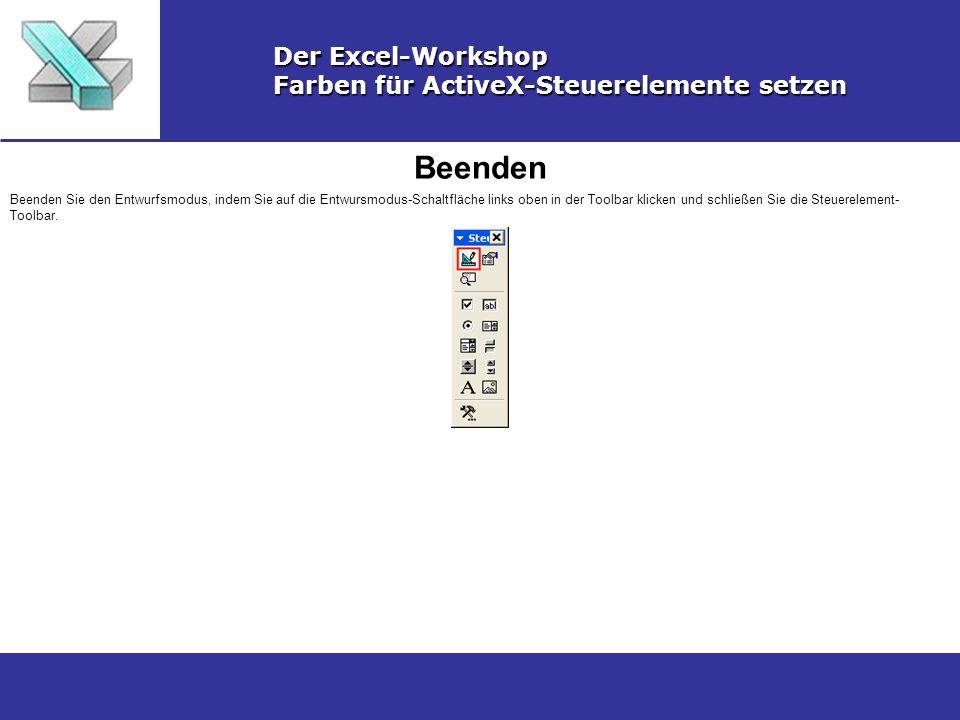 Beenden Der Excel-Workshop Farben für ActiveX-Steuerelemente setzen