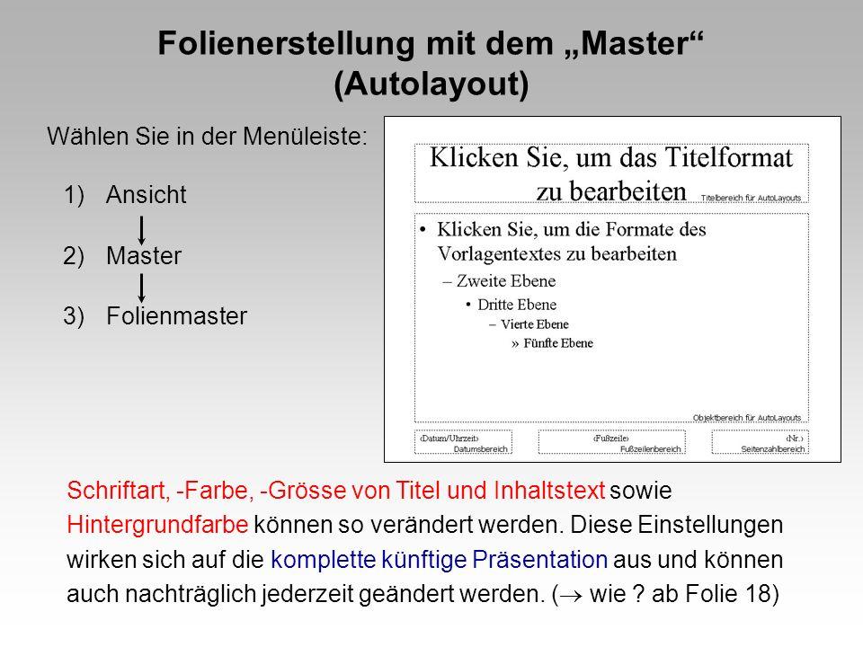 """Folienerstellung mit dem """"Master (Autolayout)"""