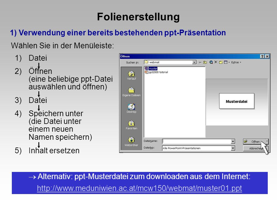  Alternativ: ppt-Musterdatei zum downloaden aus dem Internet: