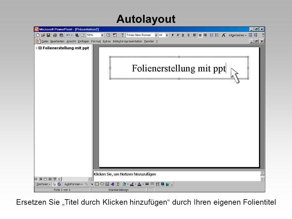 """Autolayout Ersetzen Sie """"Titel durch Klicken hinzufügen durch Ihren eigenen Folientitel"""