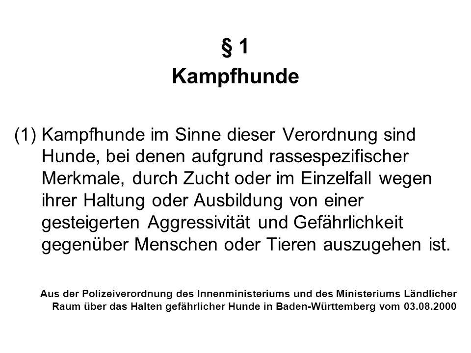 § 1 Kampfhunde.