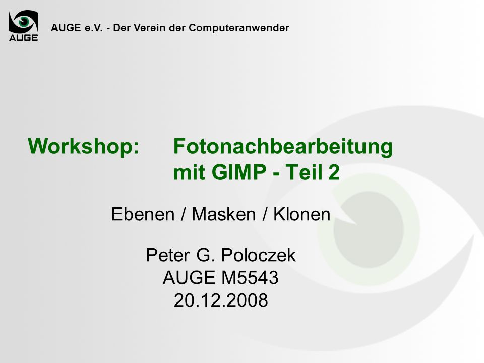 Workshop: Fotonachbearbeitung mit GIMP - Teil 2