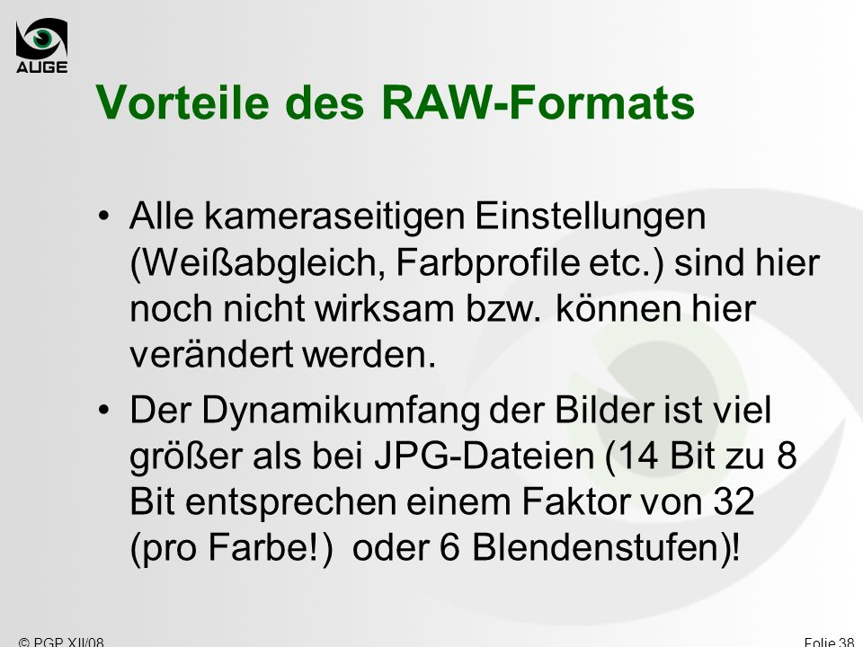 Vorteile des RAW-Formats