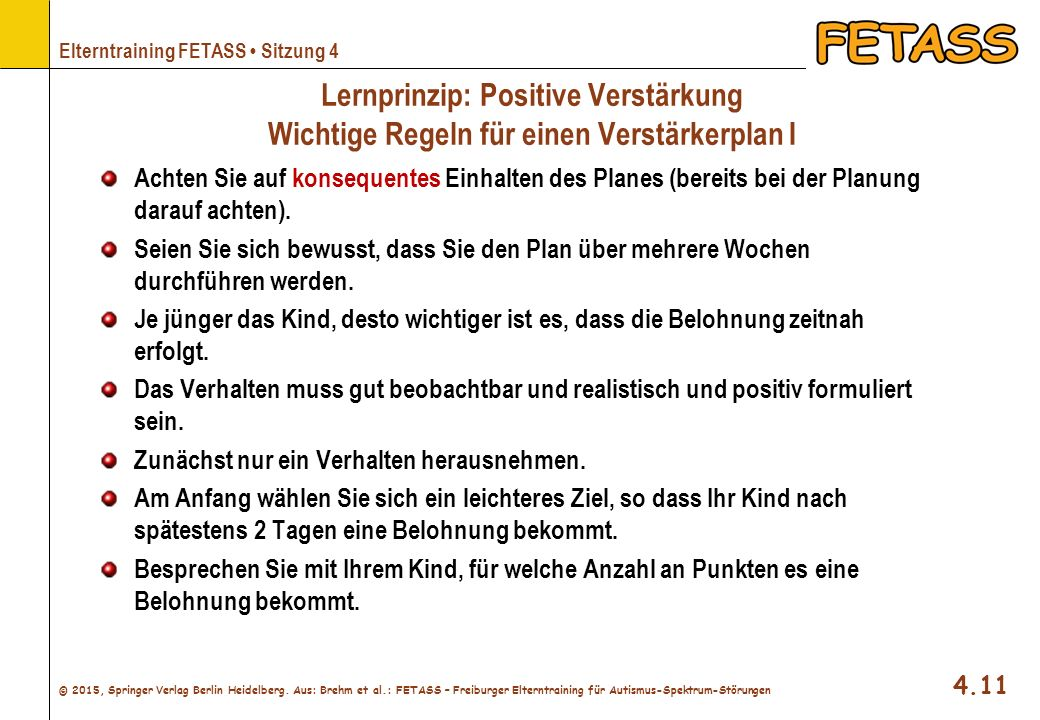 Lernprinzip: Positive Verstärkung Wichtige Regeln für einen Verstärkerplan I