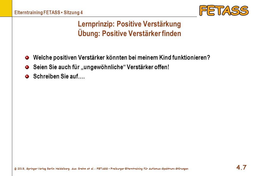 Lernprinzip: Positive Verstärkung Übung: Positive Verstärker finden