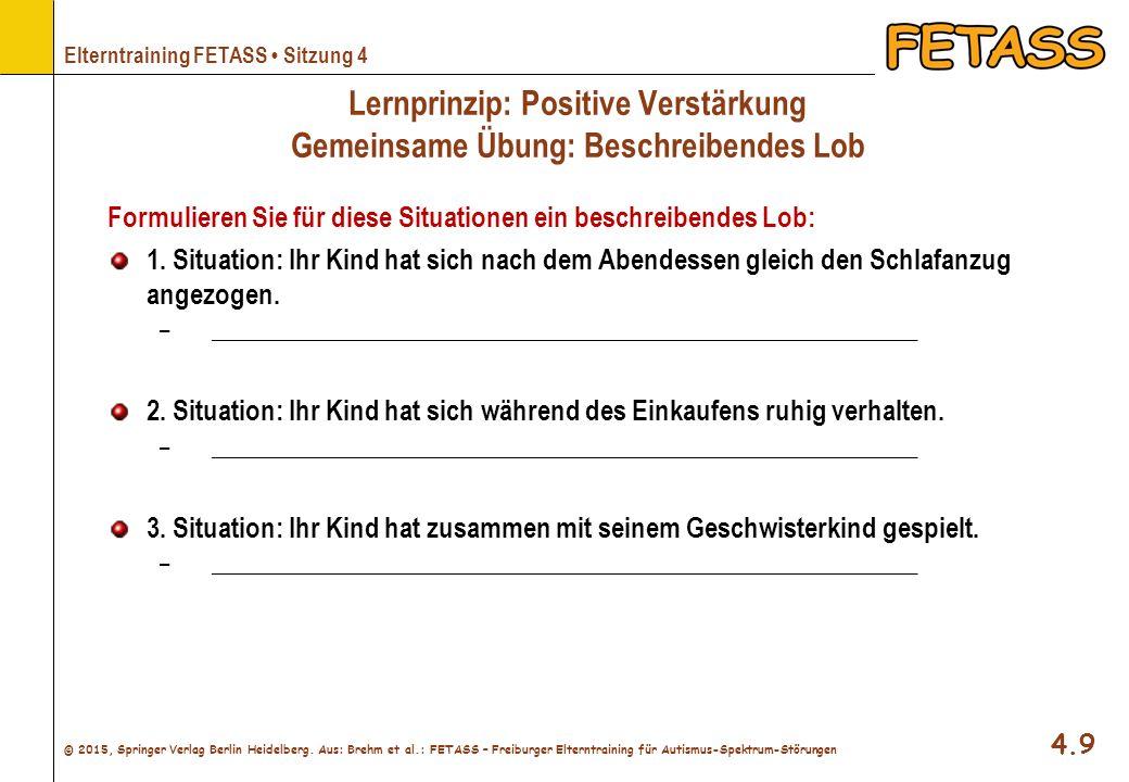 Lernprinzip: Positive Verstärkung Gemeinsame Übung: Beschreibendes Lob