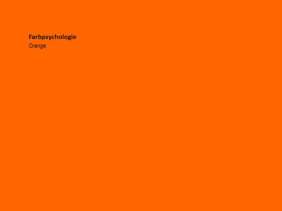 Farbpsychologie Orange