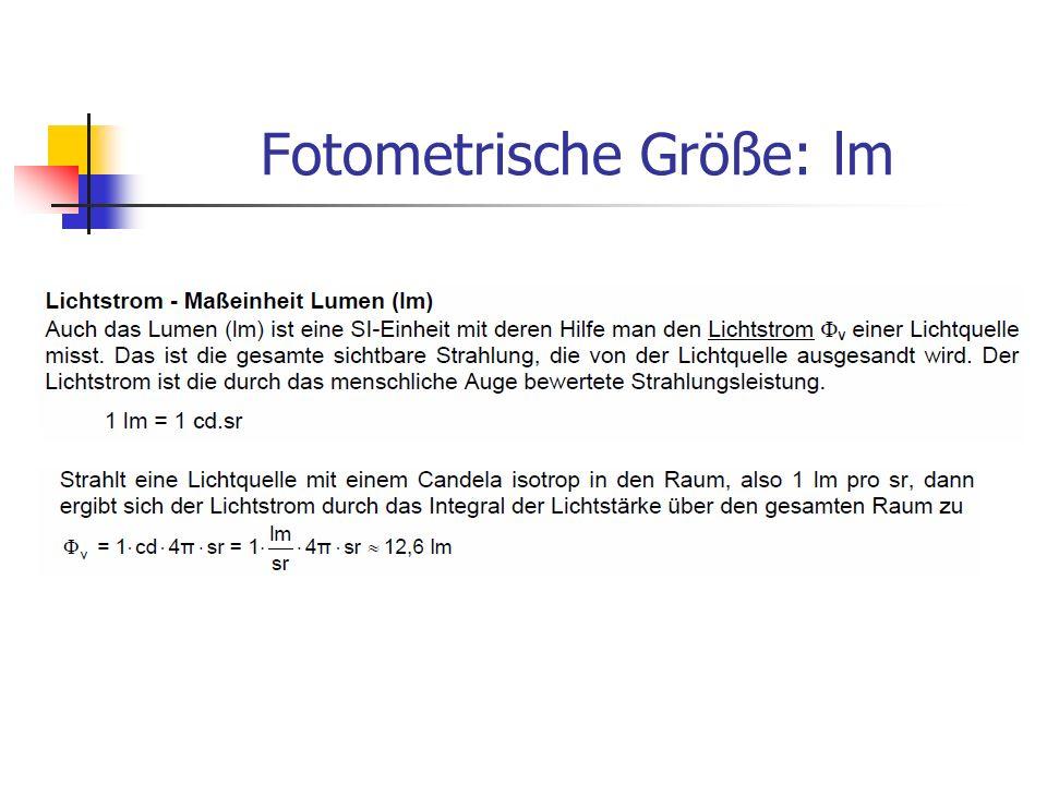 Fotometrische Größe: lm