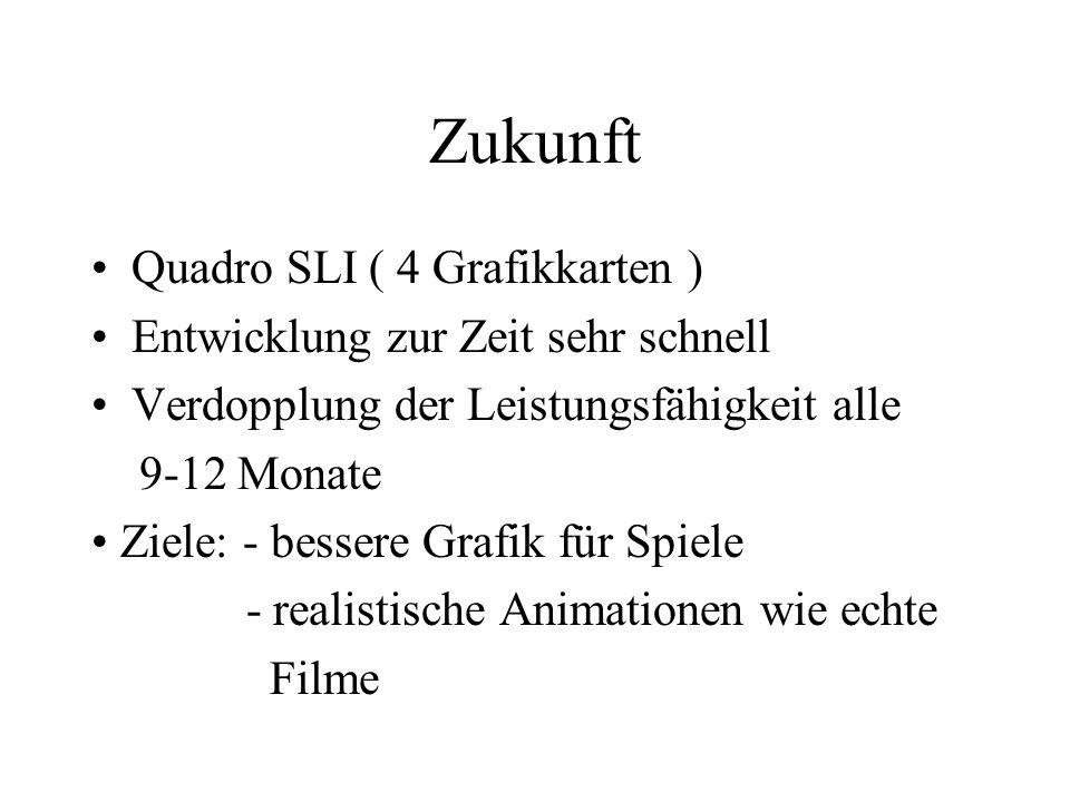 Zukunft Quadro SLI ( 4 Grafikkarten )