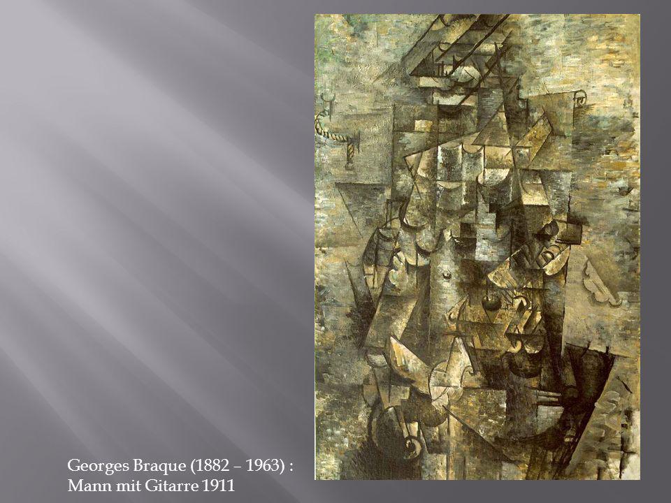 Georges Braque (1882 – 1963) : Mann mit Gitarre 1911