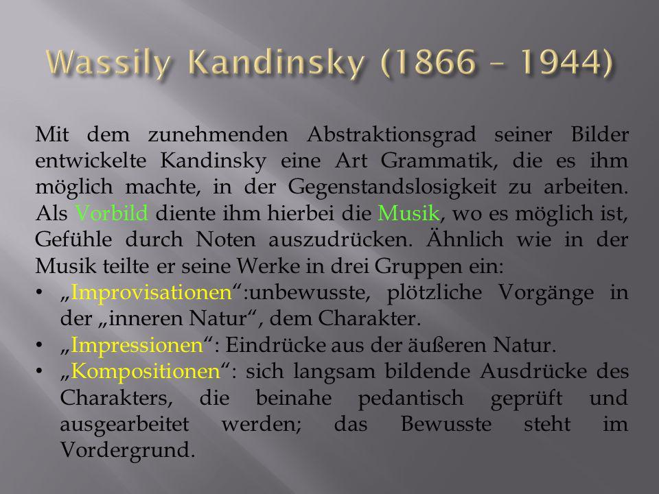Wassily Kandinsky (1866 – 1944)
