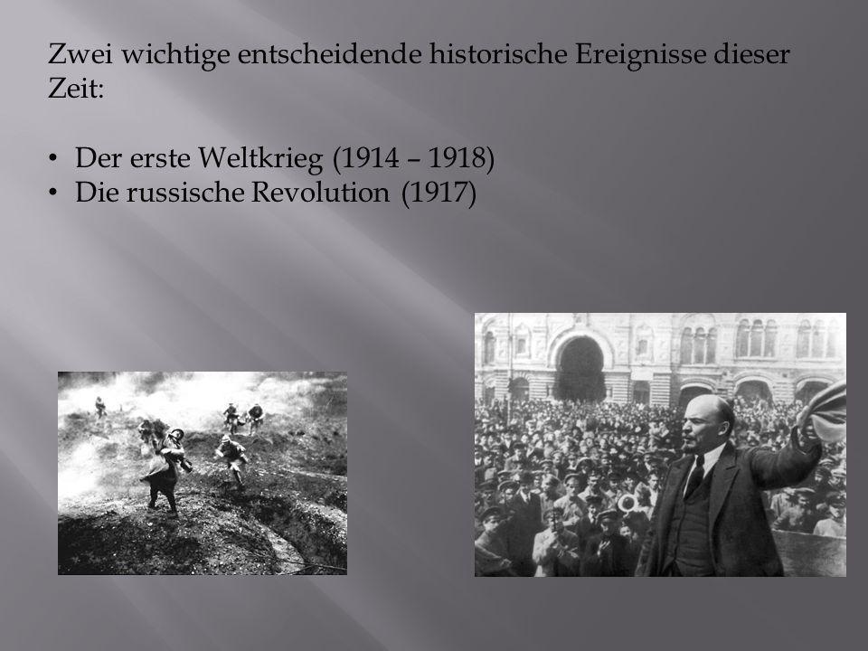 Zwei wichtige entscheidende historische Ereignisse dieser Zeit: