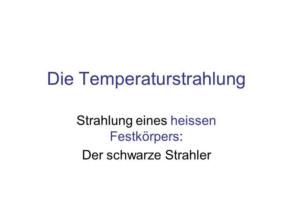Die Temperaturstrahlung