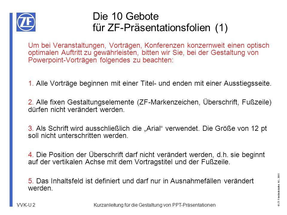 Die 10 Gebote für ZF-Präsentationsfolien (1)