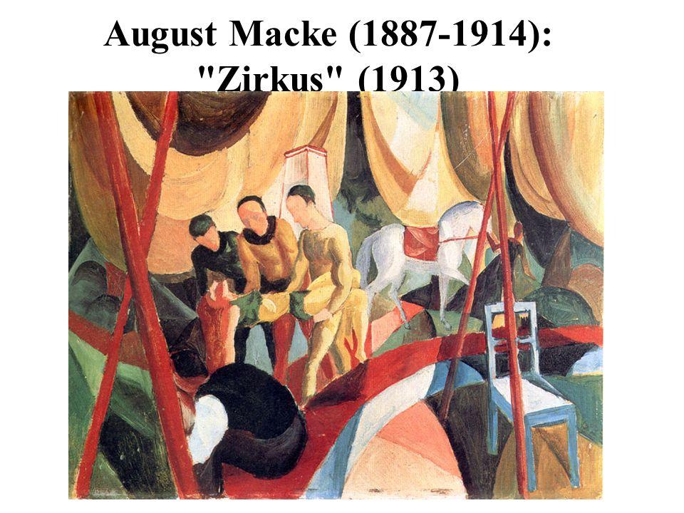 August Macke (1887-1914): Zirkus (1913)
