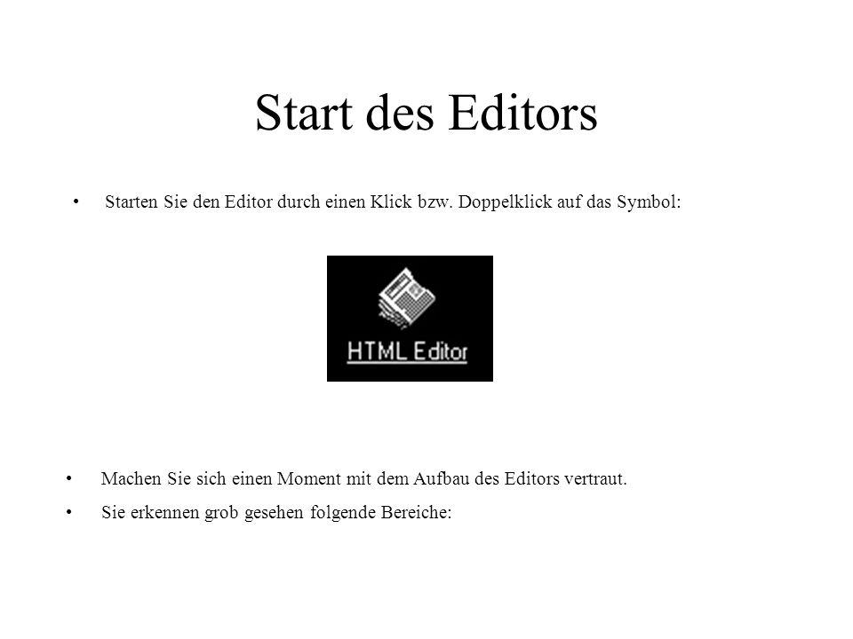 Start des Editors Starten Sie den Editor durch einen Klick bzw. Doppelklick auf das Symbol: