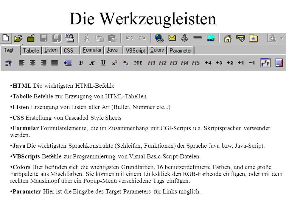 Die Werkzeugleisten HTML Die wichtigsten HTML-Befehle