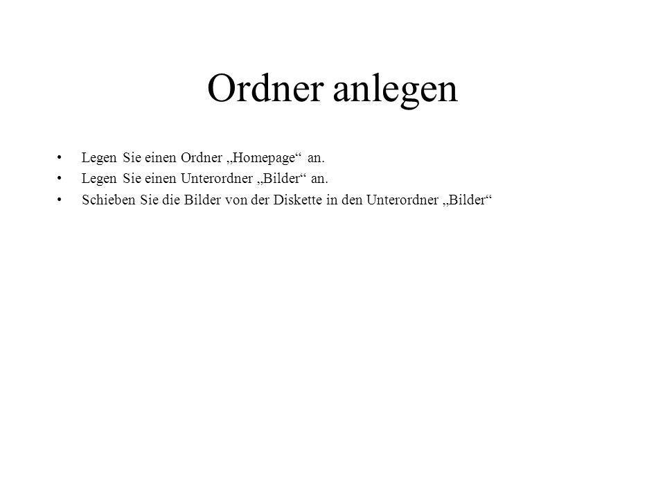 """Ordner anlegen Legen Sie einen Ordner """"Homepage an."""