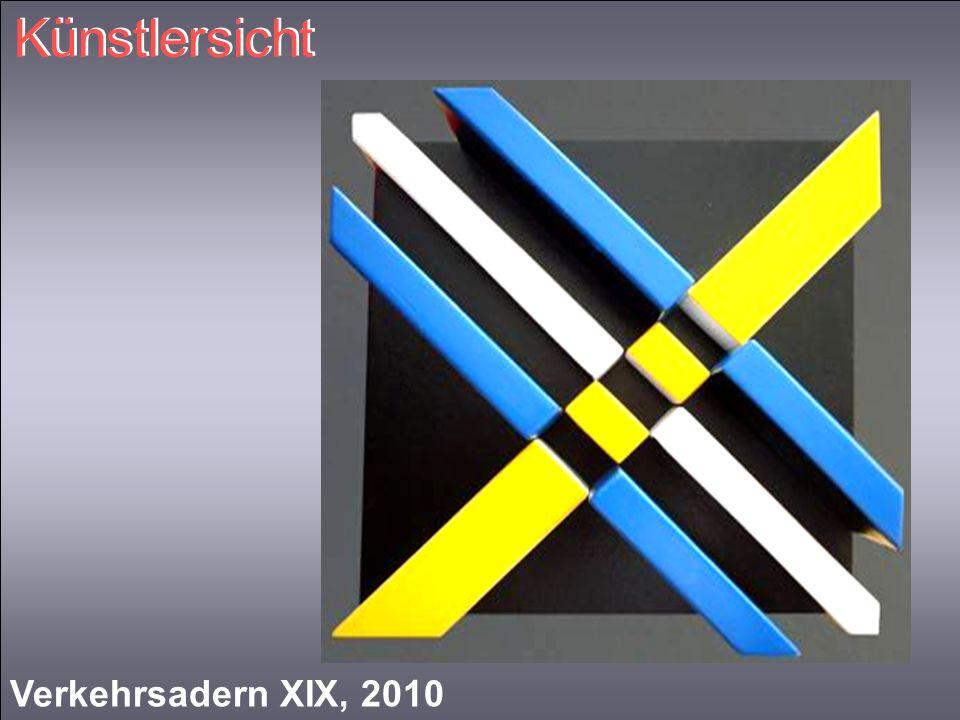 Künstlersicht Verkehrsadern XIX, 2010