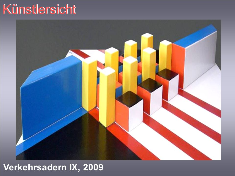Künstlersicht Verkehrsadern IX, 2009