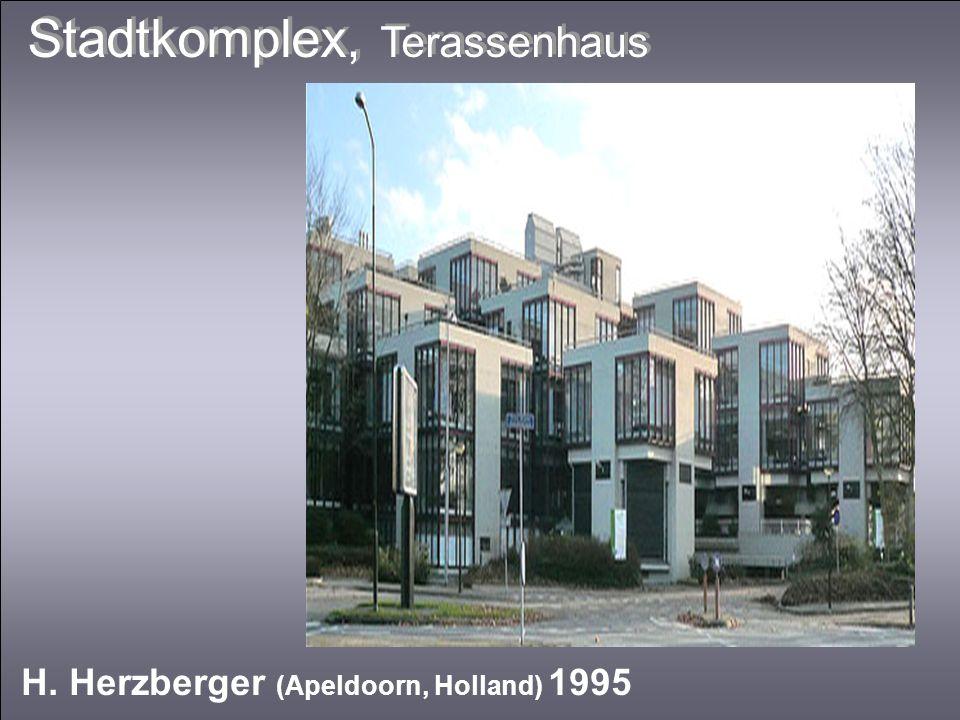 Stadtkomplex, Terassenhaus