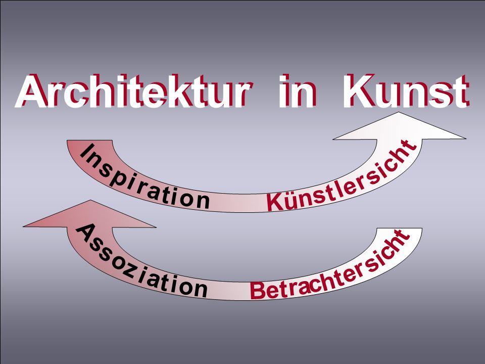 Architektur in Kunst I h n c s p i r e a l t o K ü A s h o z i a t c n