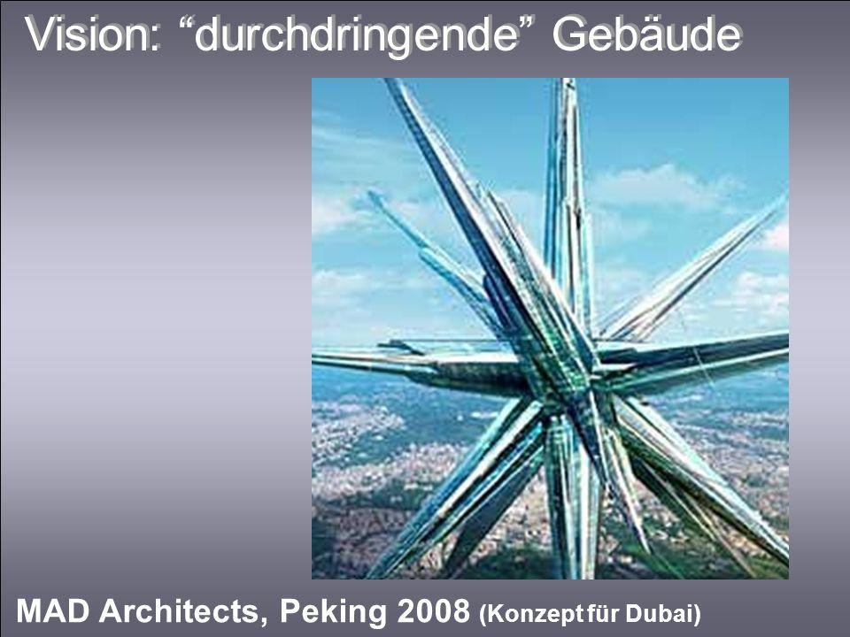 Vision: durchdringende Gebäude
