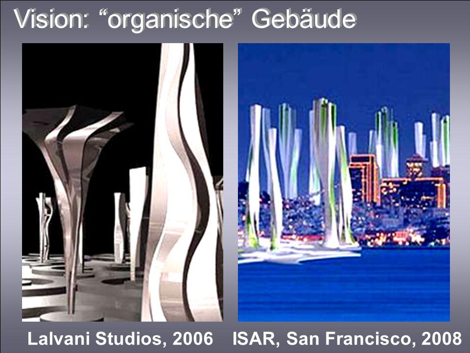 Vision: organische Gebäude