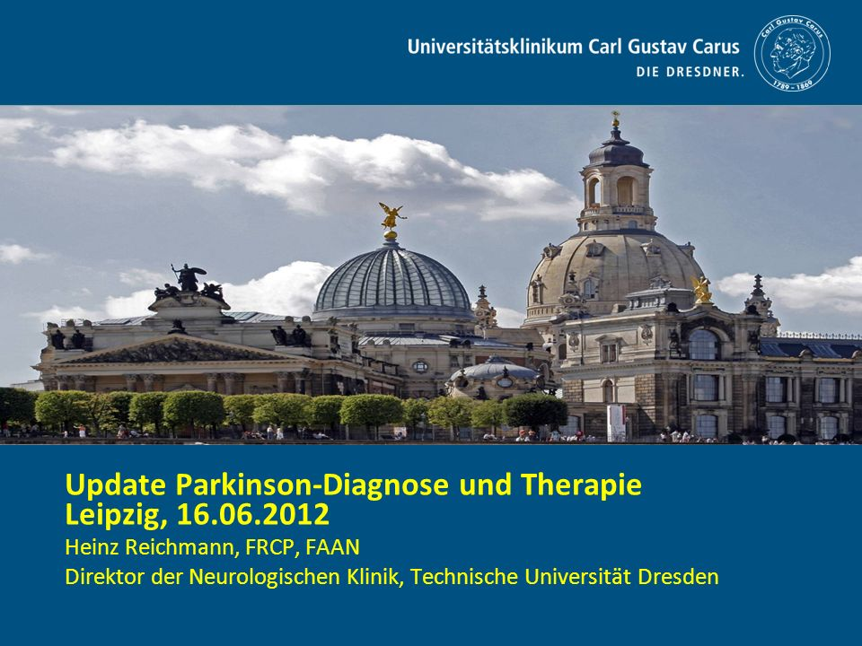 Update Parkinson-Diagnose und Therapie Leipzig, 16.06.2012