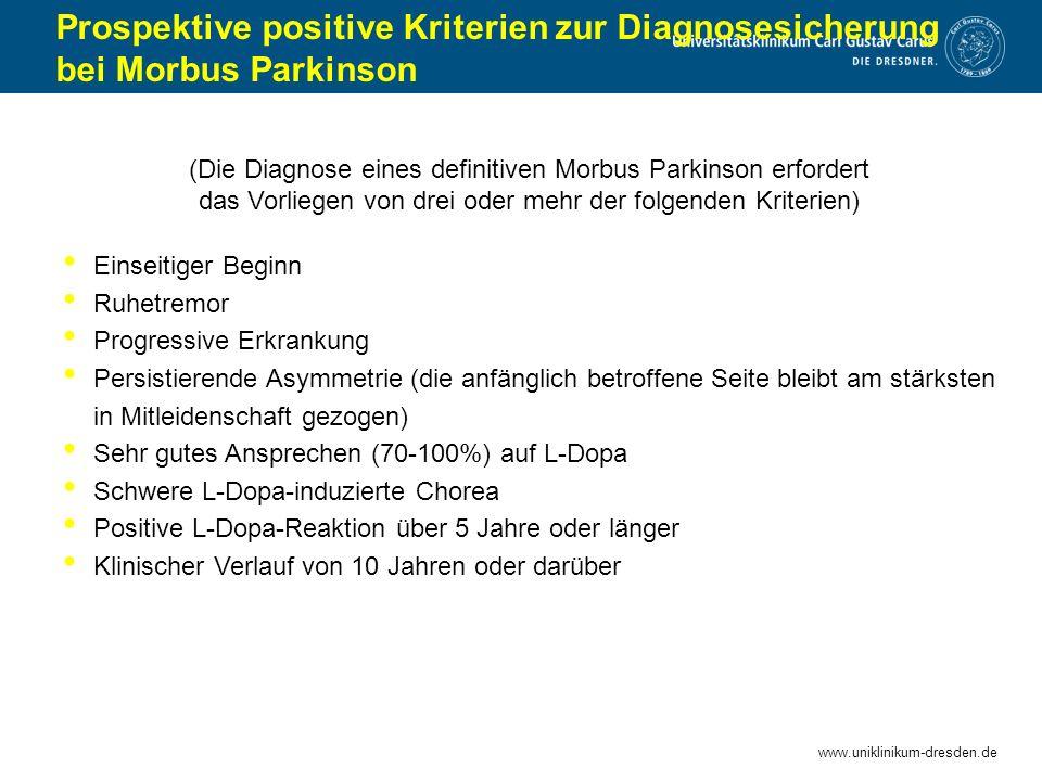 Prospektive positive Kriterien zur Diagnosesicherung