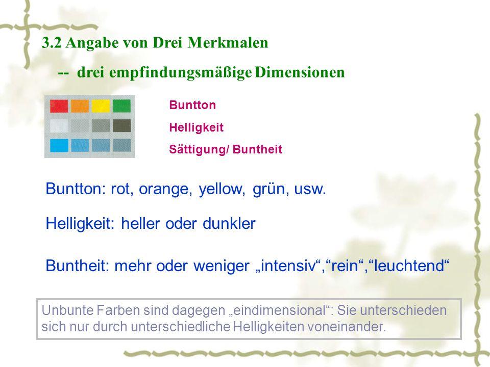 3.2 Angabe von Drei Merkmalen -- drei empfindungsmäßige Dimensionen