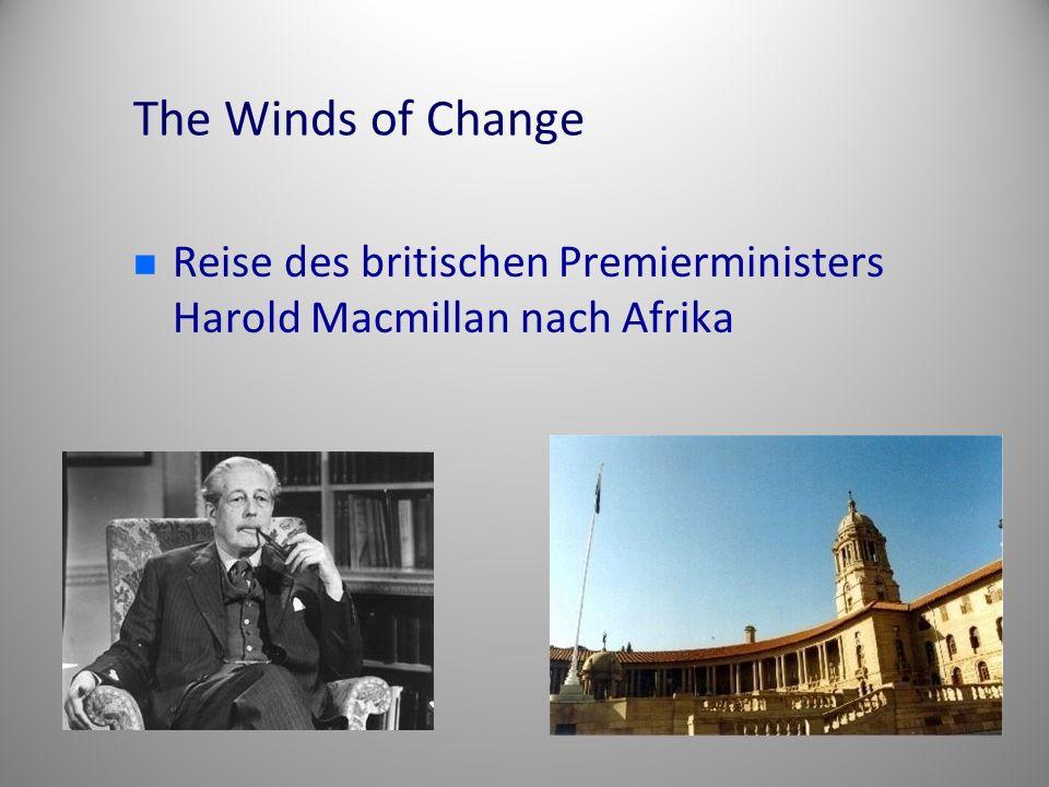 The Winds of Change Reise des britischen Premierministers Harold Macmillan nach Afrika