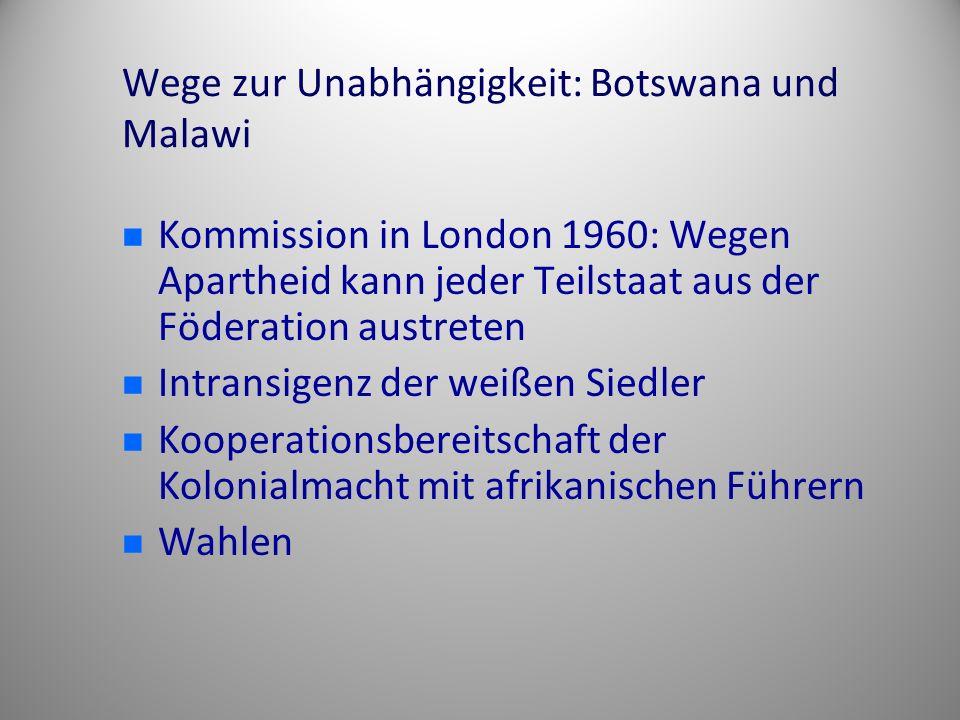Wege zur Unabhängigkeit: Botswana und Malawi